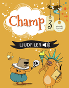 Champ, 3 Lärarens ljudfiler (mp3)