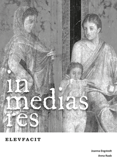 In medias res Elevfacit