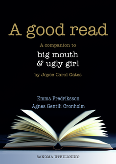A good read Lärarmaterial (pdf) Big mouth & ugly girl
