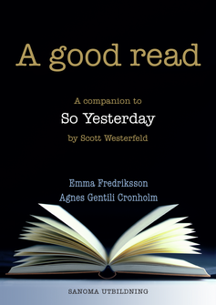 A good read Lärarmaterial (pdf) So Yesterday