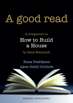 A good read Lärarmaterial (pdf) How to Build a House