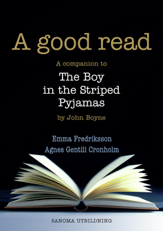 A good read Lärarmaterial (pdf) The Boy in the Striped