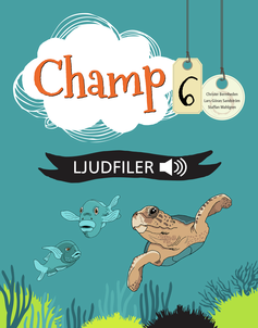 Champ 6, Lärarens ljudfiler (mp3)
