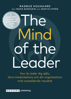 The Mind of the Leader - Hur du leder dig själv ...